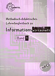 Lehrerbegleitbuch Informationswirtschaft Band 1