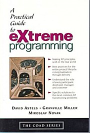 A Practical Guide to Extreme Programming