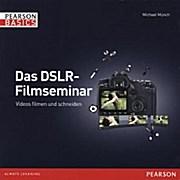 Das DSLR-Filmseminar