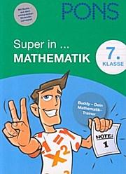 Super in Mathematik 7. Klasse