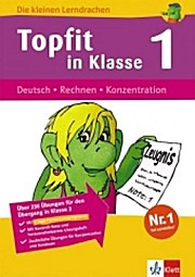 Die kleinen Lerndrachen: Topfit in Klasse 1. Deutsch - Rechnen - Konzentration
