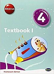 Abacus Evolve Year 4/P5: Textbook 1 Framework Edition (Abacus Evolve Fwk (200...