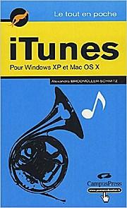 iTunes : Pour Windows XP et Mac OS X (Le Tout en Poche) by Brodmüller-Schmitz...