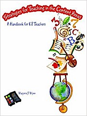 Strategies for Teaching in the Content Areas: A Handbook for K-8 Teachers by ...