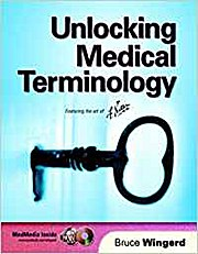 Unlocking Medical Terminology [With CD-ROM] [Taschenbuch] by Wingerd, Bruce