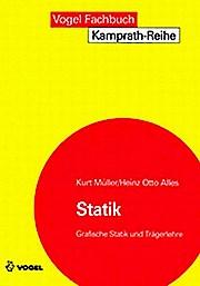 Statik: Grafische Statik und Trägerlehre