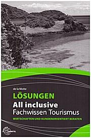 Lösungen All inclusive Fachwissen Tourismus