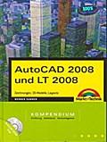 AutoCAD 2008 und LT 2008 Kompendium