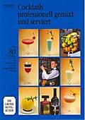 Cocktails - professionell gemixt und serviert