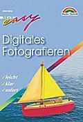 Digitales Fotografieren - M+T Easy