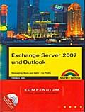 Exchange Server 2007 und Outlook Kompendium