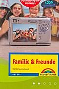 Familie und Freunde. Der Urlaubs-Guide.