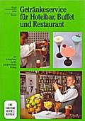Getränkeservice für Hotelbar, Buffet und Restaurant