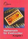 Mathematik für Elektroniker, Ausgabe I