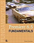 Premiere 6.5 Fundamentals