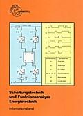 Schaltungstechnik und Funktionsanalyse Energietechnik- Informationsband