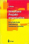 Simultane Projektorganisation