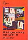 SPS Programmierung nach IEC 61131 Arbeitsblätter