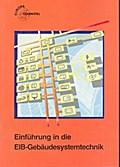 Einführung in die EIB-Gebäudesystemtechnik
