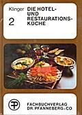 Die Hotel- und Restaurationsküche Band 2
