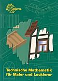 Technische Mathematik für Maler und Lackierer