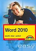 Word 2010: leicht, klar, sofort