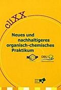 cliXX, Neues und nachhaltigeres organisch-chemisches Praktikum