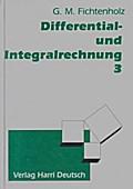 Differentialrechnung und Integralrechnung Band 3