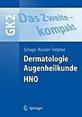 GK 2 Dermatologie, Augenheilkunde, HNO