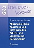 GK 2 Allgemeinmedizin, Anästhesie und Intensivmedizin, Arbeits- und Sozialmedizin, Rechtsmedizin