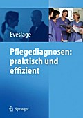 Pflegediagnosen: praktisch und effizient
