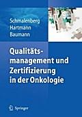 Qualitätsmanagement und Zertifizierung in der Onkologie