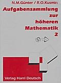 Aufgabensammlung zur höheren Mathematik, Band 2