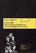 Lexikon der Naturwissenschaftlerinnen und naturkundigen Frauen Europas
