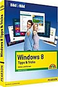 Windows 8 Tipps&Tricks - leicht, visuell, farbig