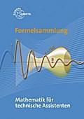 Formelsammlung Mathematik für technische Assistenten