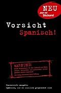 Vorsicht Spanisch!