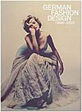 German Fashion Design 1946-2012