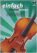 einfach Violine lernen (Mit CD)
